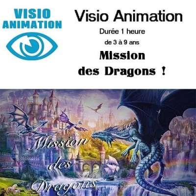 Visio animation  3/9 ans  1 heure - Mission des Dragons : animation pour vos enfants à la Ribambelle